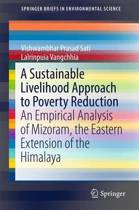 A Sustainable Livelihood Approach to Poverty Reduction