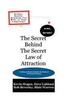 The Secret Behind The Secret Law Of Attraction