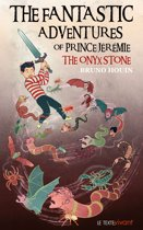 The Fantastic adventures of prince Jeremie