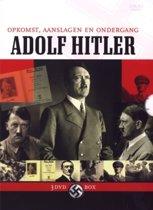 Adolf Hitler: Opkomts,Aanslagen En Ondergang