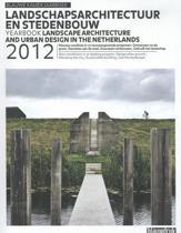Jaarboek Landschapsarchitectuur en Stedenbouw in Nederland 2012