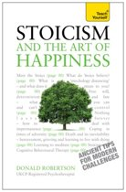 Stoicism and the Art of Happiness: Teach Yourself - Ancient tips for modern challenges