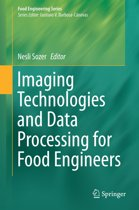 Imaging Technologies and Data Processing for Food Engineers