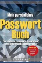 Mein pers�nliches Passwort-Buch: Zum Schutz von Zugangsdaten, Passw�rtern, Lizenzschl�sseln und pers�nlichen Codes