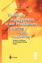 Workflowmanagement in Der Produktionsplanung Und -Steuerung