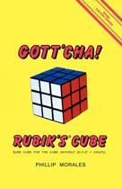 Gott'cha! Rubik's Cube