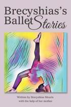 Brecyshias's Ballet Stories