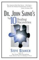 Dr. John Sarno's Top 10 Healing Discoveries