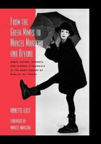From the Greek Mimes to Marcel Marceau and Beyond