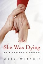 As She Was Dying