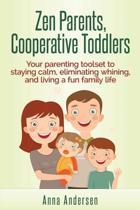 Zen Parents, Cooperative Toddlers