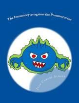 The Immunocytes Against the Pneumococcus