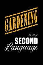 Gardening Is My 2nd Language