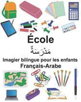 Fran ais-Arabe cole Imagier Bilingue Pour Les Enfants
