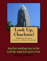 a Walking Tour of Charlotte, North Carolina