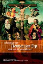 Middeleeuwse studies en bronnen 122 - De Kroniekje van Henrica van Erp, abdis van Vrouwenklooster