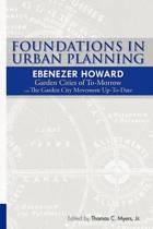 Foundations in Urban Planning - Ebenezer Howard