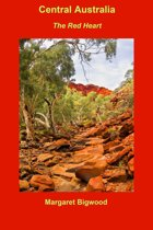 Central Australia: The Red Heart