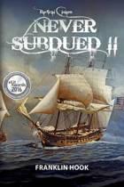Never Subdued II