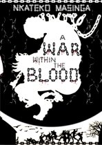 A War Within The Blood