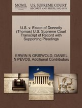 U.S. V. Estate of Donnelly (Thomas) U.S. Supreme Court Transcript of Record with Supporting Pleadings