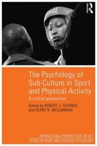 The Psychology of Sub-Culture in Sport and Physical Activity