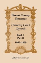 Blount County, Tennessee, Chancery Court Records