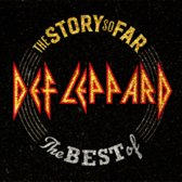 The Story So Far... The Best Of Def Leppard