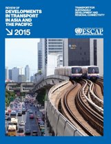 Review of Developments in Transport in Asia and the Pacific 2015