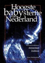 Hoogste babysterfte van Nederland