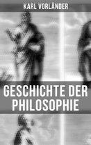 Geschichte der Philosophie (Gesamtausgabe in 2 Bänden)