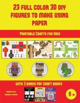 Printable Crafts for Kids (23 Full Color 3D Figures to Make Using Paper)