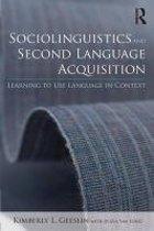 Sociolinguistics and Second Language Acquisition