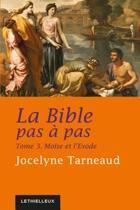 La Bible pas à pas, tome 3