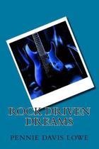 Rock Driven Dreams