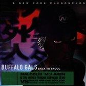 Buffalo Gals: Back To Skool