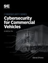Cybersecurity for Commercial Vehicles