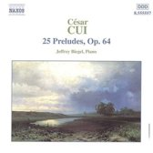 Cui: 25 Preludes Op. 64 / Jeffery Biegel