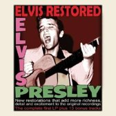 Elvis Restored - The Complete First Lp And 13 Bonu