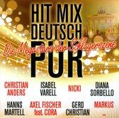 Hit Mix Deutsch Pur