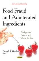 Food Fraud & Adulterated Ingredients
