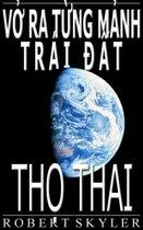 Vở Ra Từng Mảnh Trái Đất - Thọ Thai (Vietnamese Edition)