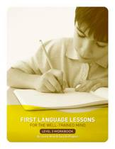 First Language Lessons for the Well-Trained Mind: Level 3 Student Workbook