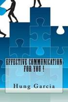 Effective Communication for You !
