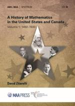 A History of Mathematics in the United States and Canada