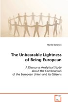The Unbearable Lightness of Being European