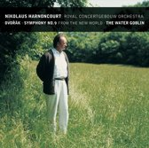 Dvorak: Symphony No 9, The Water Goblin / Harnoncourt et al