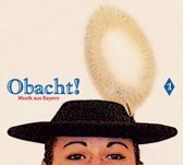 Obacht! Musik Aus Bayern