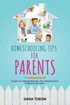 Homeschooling Tips for Parents Guide to Understanding the Homeschool Curriculum Part I
