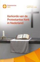 Kerkorde en generale regelingen van de Protestantse Kerk in Nederland